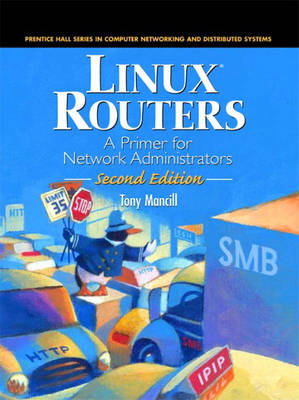 Linux Routers: A Primer for Network Administrators