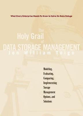 The Holy Grail of Data Storage Management