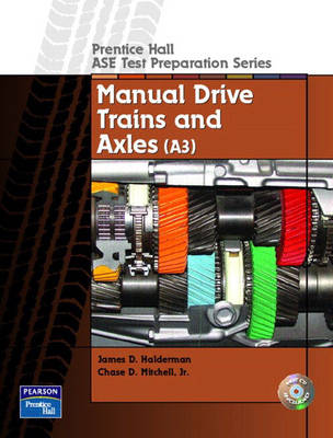 Guide to the ASE Exam-Manual Drive Trains and Axles