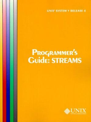 UNIX System V Release 4 Programmer's Guide Streams (Uniprocessor Version)