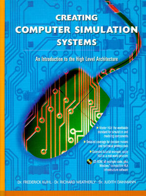 Creating Computer Simulation Systems: An Introduction to the High Level Architecture