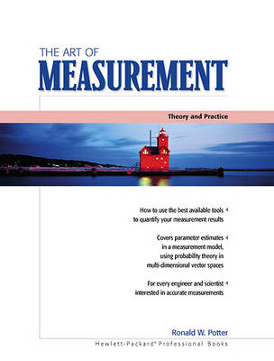 The Art of Measurement: Theory and Practice