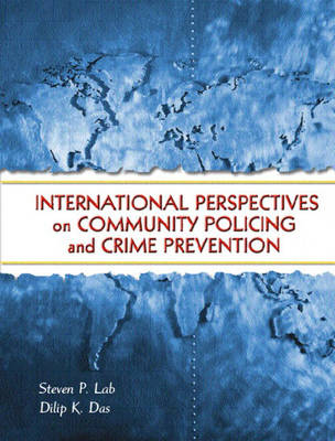 International Perspectives on Community Policing and Crime Prevention