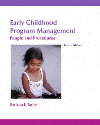 Early Childhood Program Management: People and Procedures