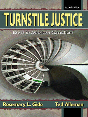 Turnstile Justice: Issues in American Corrections