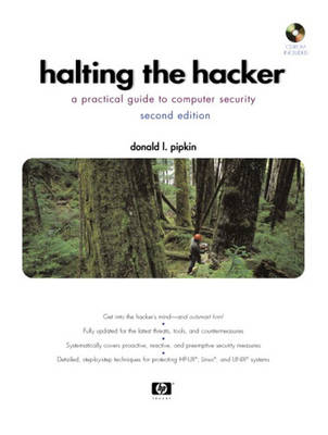 Halting the Hacker: A Practical Guide to Computer Security