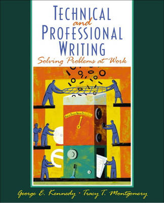 Professional and Technical Writing: Problem Solving at Work