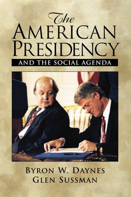 The American Presidency and the Social Agenda