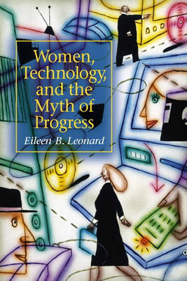 Women, Technology, and the Myth of Progress