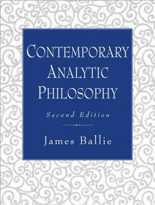 Contemporary Analytic Philosophy: Core Readings