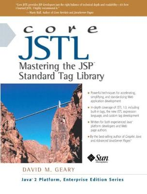 Core JSTL: Mastering the JSP Standard Tag Library