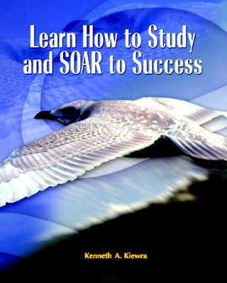 Learn How to Study and SOAR to Success