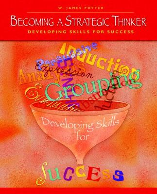 Becoming a Strategic Thinker: Developing Skills for Success