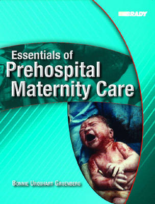 Essentials of Prehospital Maternity Care
