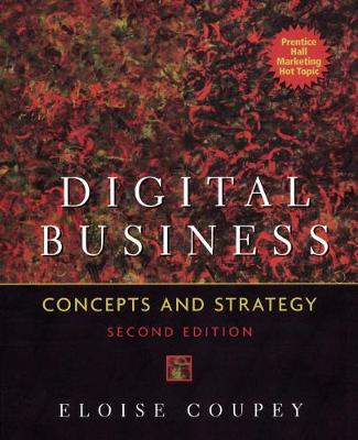 Digital Business: Concepts and Strategies