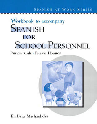 Workbook to accompany Spanish for School Personnel