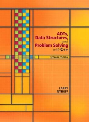 ADTs, Data Structures, and Problem Solving with C++: United States Edition