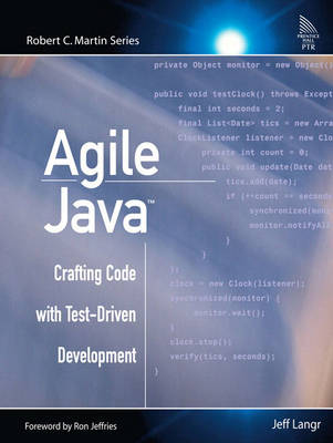 Agile Java?: Crafting Code with Test-Driven Development