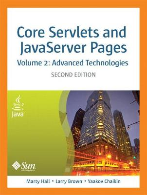 Core Servlets and JavaServer Pages, Volume 2: Advanced Technologies