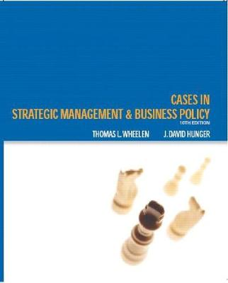 Cases: Strategic Management and Business Policy