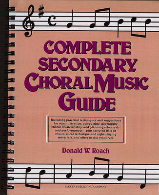 Complete Secondary Choral Music Guide