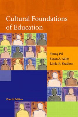Cultural Foundations of Education