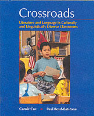 Crossroads: Literature and Language in Culturally and Linguistically Diverse Classrooms