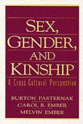 Sex, Gender, and Kinship: A Cross-Cultural Perspective