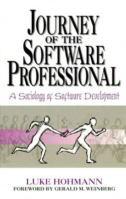 Journey of the Software Professional: The Sociology of Computer Programming