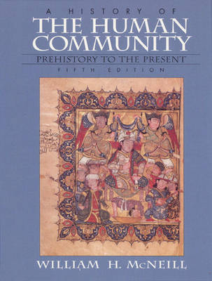 History of the Human Community, A, Combined