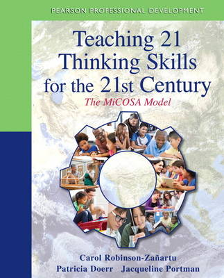Teaching 21 Thinking Skills for the 21st Century: The MiCOSA Model