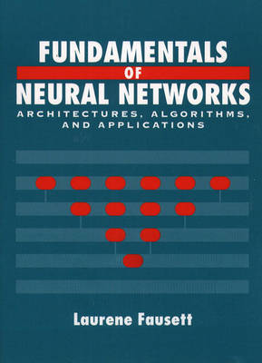 Fundamentals of Neural Networks: Architectures, Algorithms And Applications: United States Edition