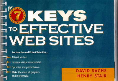 The Seven Keys to Effective Web Sites