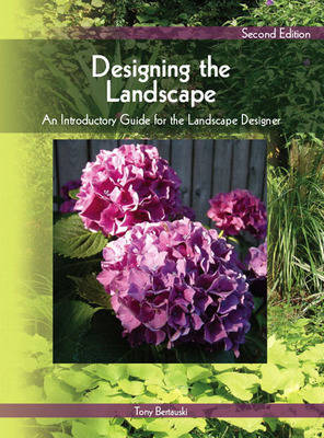 Designing the Landscape: An Introductory Guide for the Landscape Designer