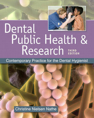 Dental Public Health and Research: Contemporary Practice for the Dental Hygienist