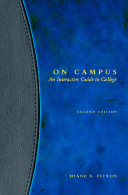 On Campus: An Interactive Guide to College