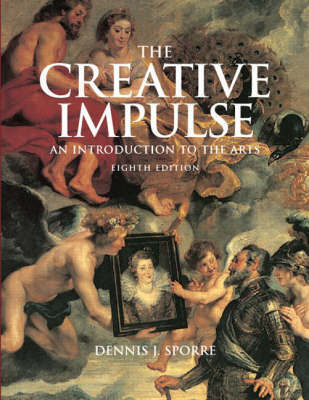 Creative Impulse: An Introduction to the Arts