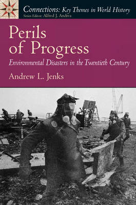 Perils of Progress: Environmental Disasters in the 20th Century