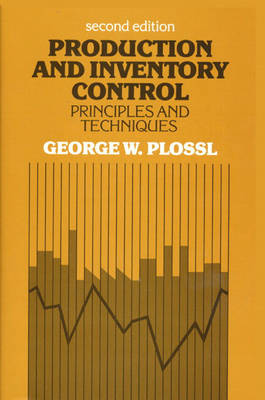 Production and Inventory Control: Principles and Techniques