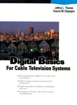 Digital Basics for Cable TV Systems