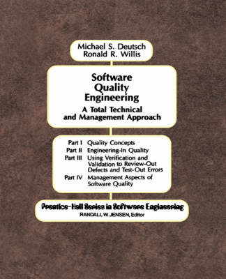 Software Quality Engineering: A Total Technical & Management Approach