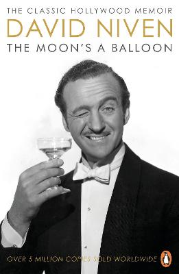 The Moon's a Balloon: The Guardian's Number One Hollywood Autobiography