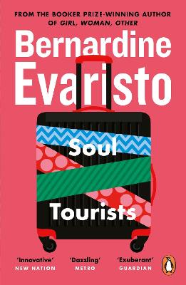 Soul Tourists: From the Booker prize-winning author of Girl, Woman, Other