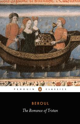 The Romance of Tristan: The Tale of Tristan's Madness