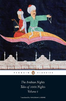 The Arabian Nights: Tales of 1,001 Nights: Volume 1