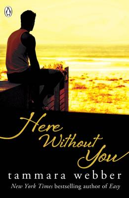 Here Without You (Between the Lines #4): Young Adult Romance