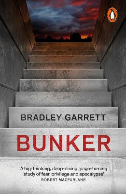 Bunker: What It Takes to Survive the Apocalypse