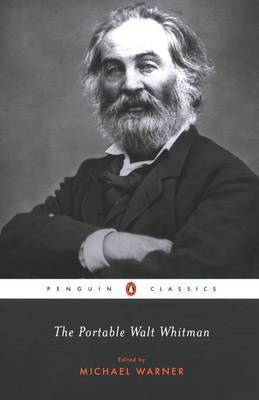 The Portable Walt Whitman: Penguin Portable Library