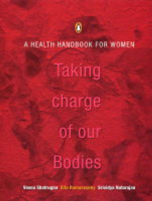 Taking Charge of Our Bodies: A Health Handbook for Women