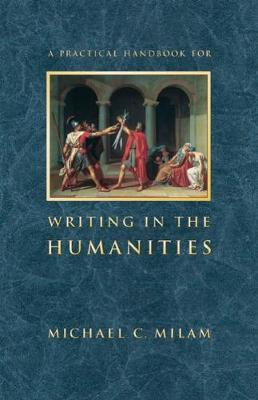 A Practical Handbook for Writing in the Humanities